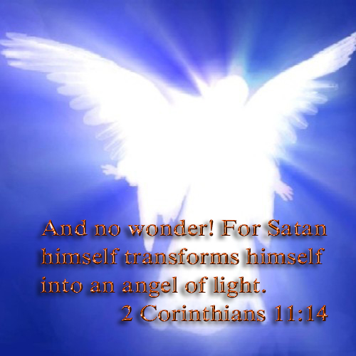 Satan will disguise himself as an angel of light copy